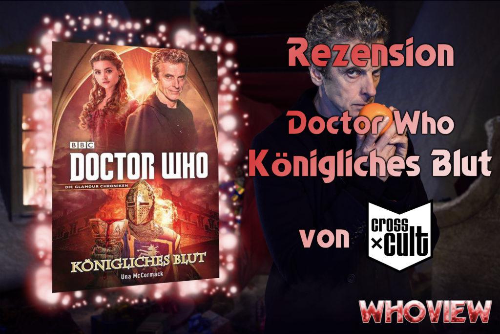 Doctor Who Königliches Blut Rezension Cross Cult Buch deutsch Whoview
