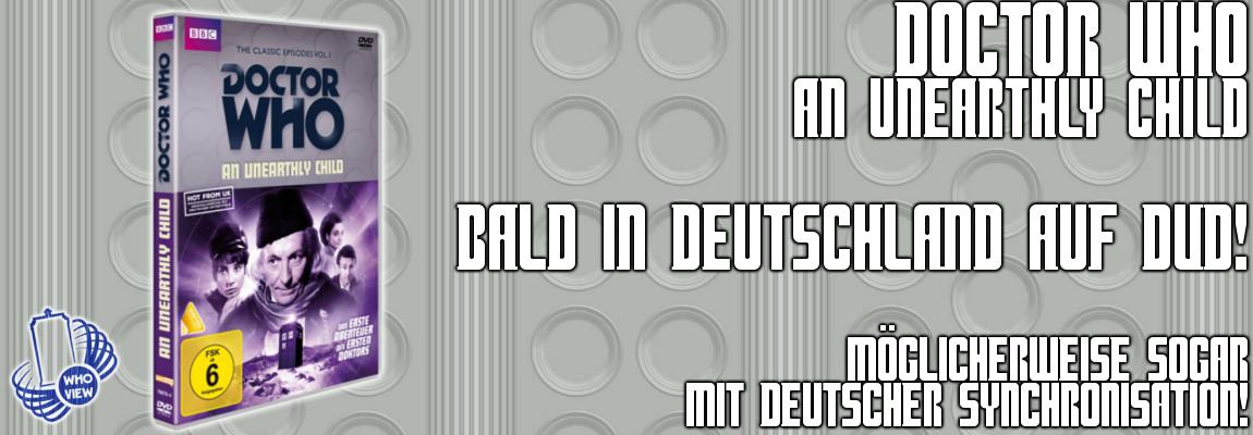 """""""An Unearthly Child"""" – Bald in Deutschland auf DVD!"""