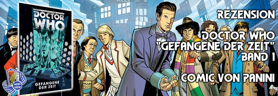Rezension: Doctor Who – Gefangene der Zeit: Band 1 | Comic von Panini