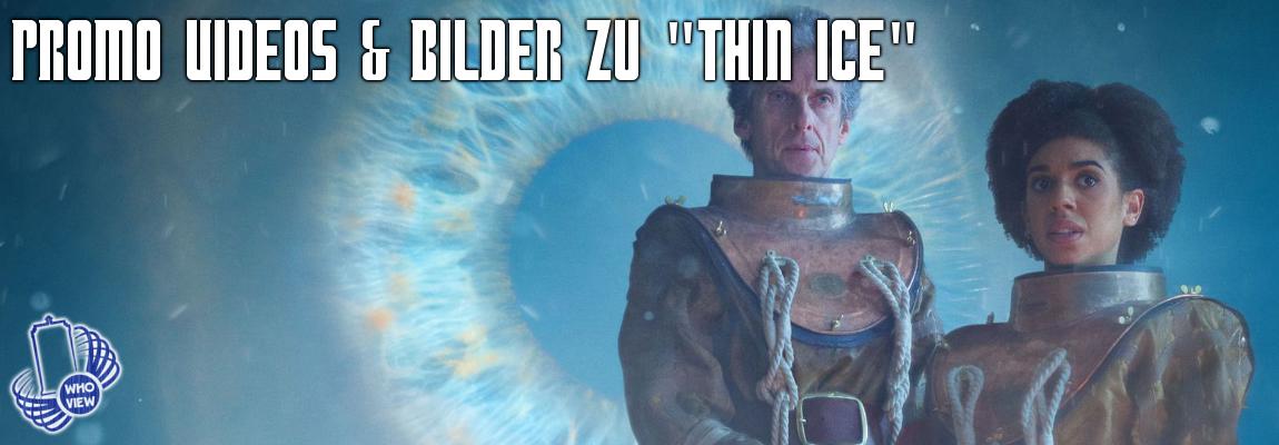 """Thin Ice"" Promo Videos & Bilder"