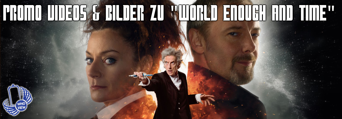 """World Enough and Time"" Promo Videos & Bilder"