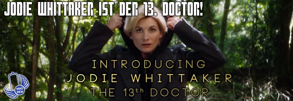 Jodie Whittaker ist der 13. Doctor!