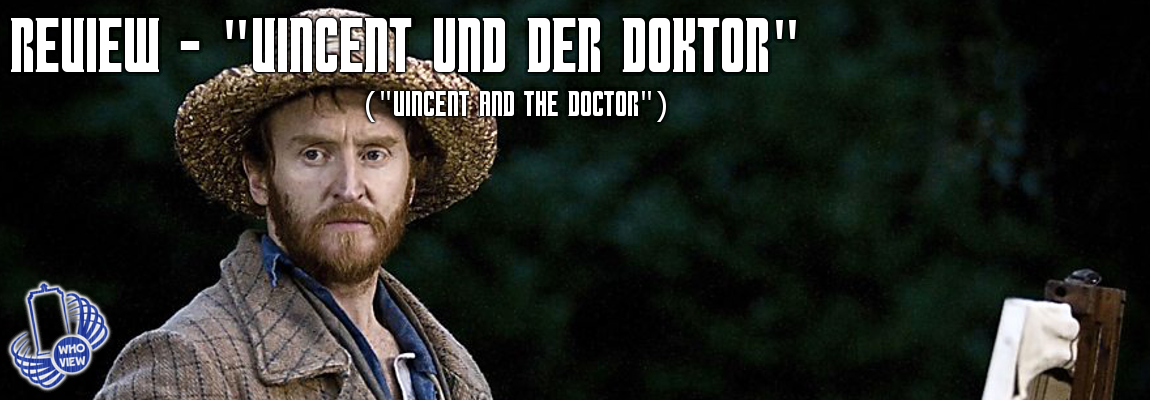 Review – 5×10 – Vincent und der Doktor (Vincent and the Doctor)
