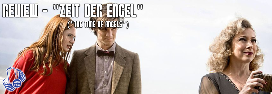 Review – 5×04 – Zeit der Engel (The Time of Angels)
