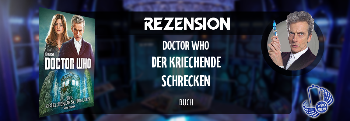 rezension doctor who der kriechende schrecken buch whoview. Black Bedroom Furniture Sets. Home Design Ideas
