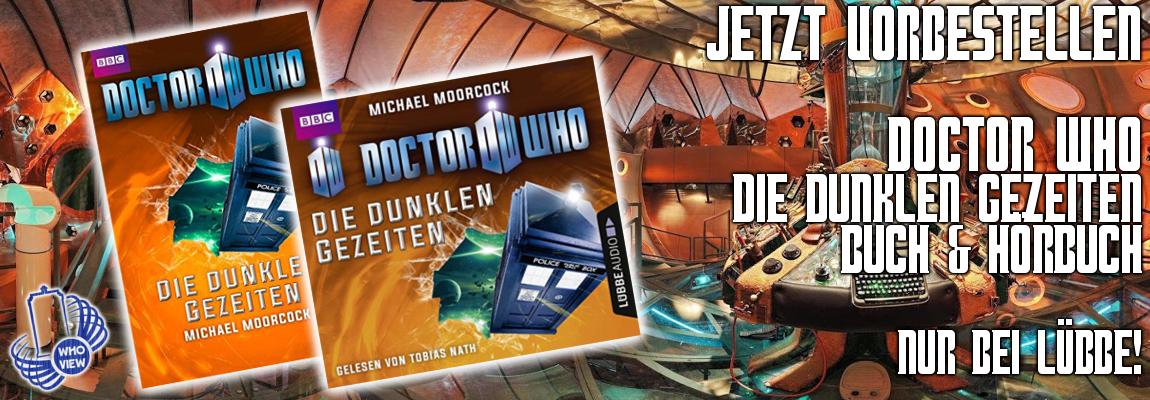 Jetzt vorbestellen: Doctor Who – Die dunklen Gezeiten | Buch & Hörbuch