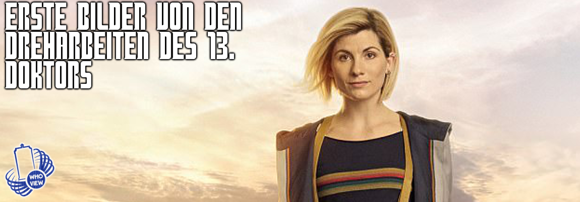 Erste Bilder von den Dreharbeiten des 13. Doktors