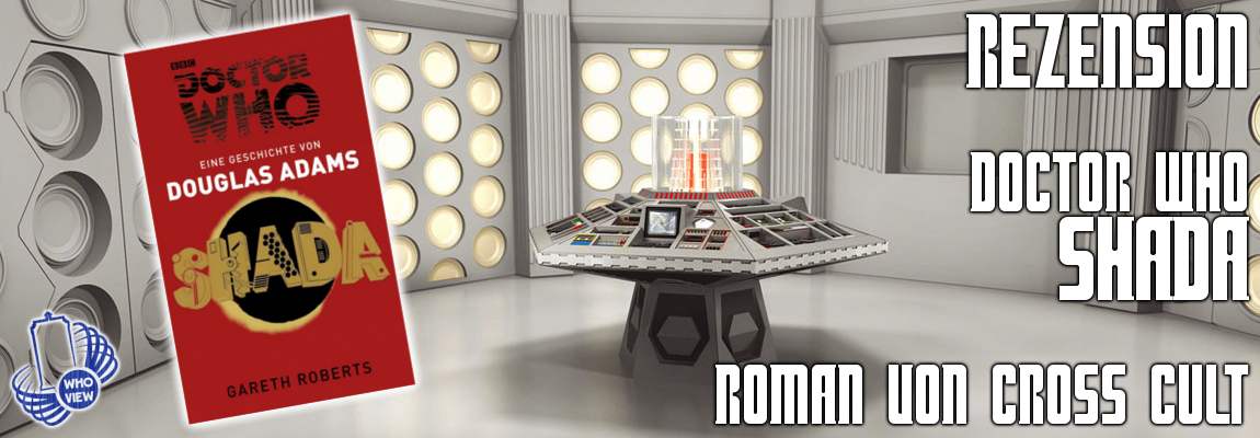 Rezension: Doctor Who – Shada | Roman | von Cross Cult