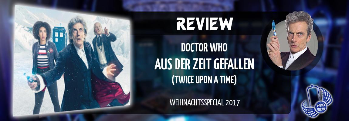 Review | Weihnachtsspecial 2017 | Aus der Zeit gefallen (Twice Upon a Time)