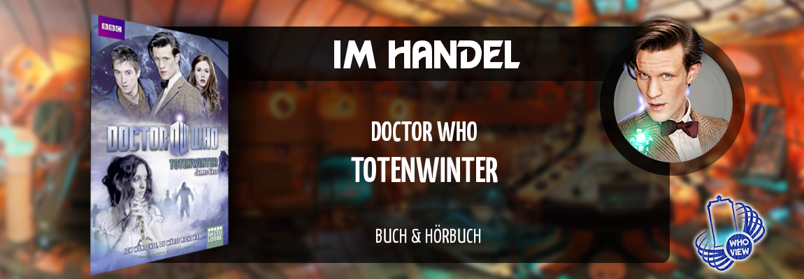 Im Handel | Doctor Who – Totenwinter | Buch & Hörbuch