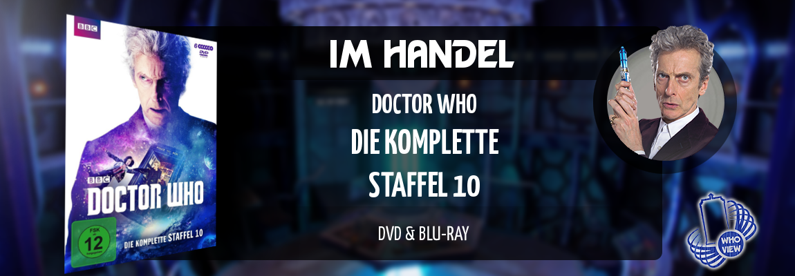 Im Handel | Doctor Who – Die komplette Staffel 10 | DVD & Blu-ray