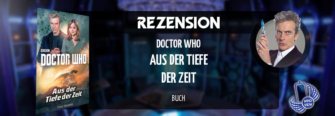 Rezension | Doctor Who – Aus der Tiefe der Zeit | Buch