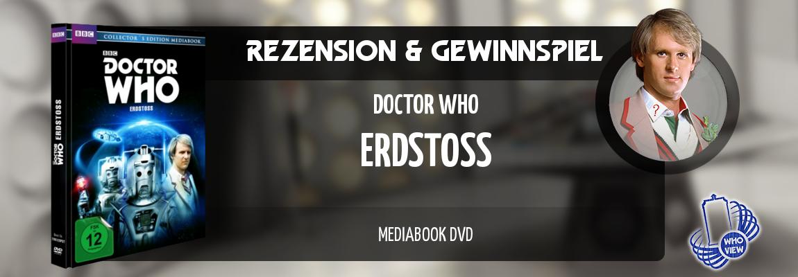 Rezension & Gewinnspiel | Doctor Who – Erdstoß | Mediabook DVD