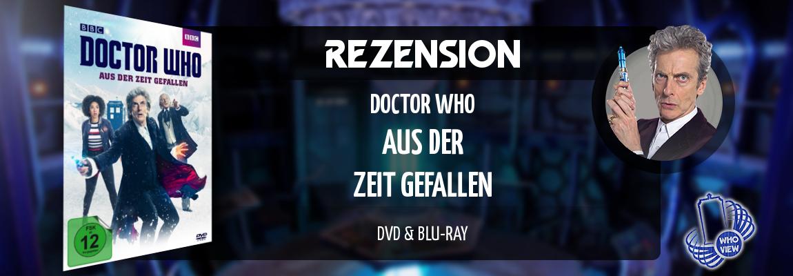 Rezension | Doctor Who – Aus der Zeit gefallen | DVD & Blu-ray