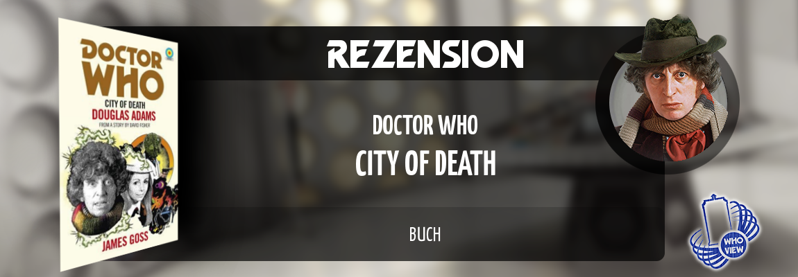 Rezension | Doctor Who – City of Death | Buch