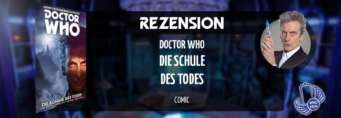 Rezension | Doctor Who: Der zwölfte Doctor – Die Schule des Todes | Comic