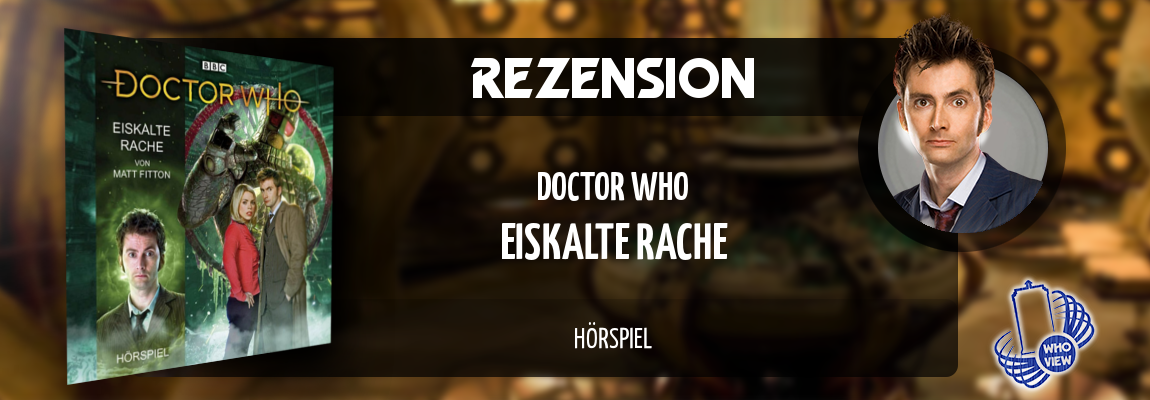 Rezension | Doctor Who – Eiskalte Rache | Hörspiel