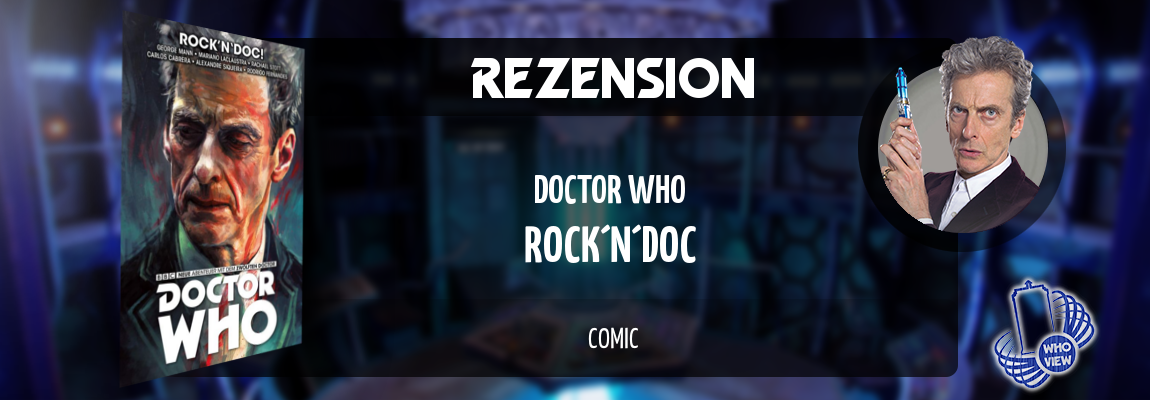 Rezension | Doctor Who: Der zwölfte Doctor – Rock'n'Doc | Comic