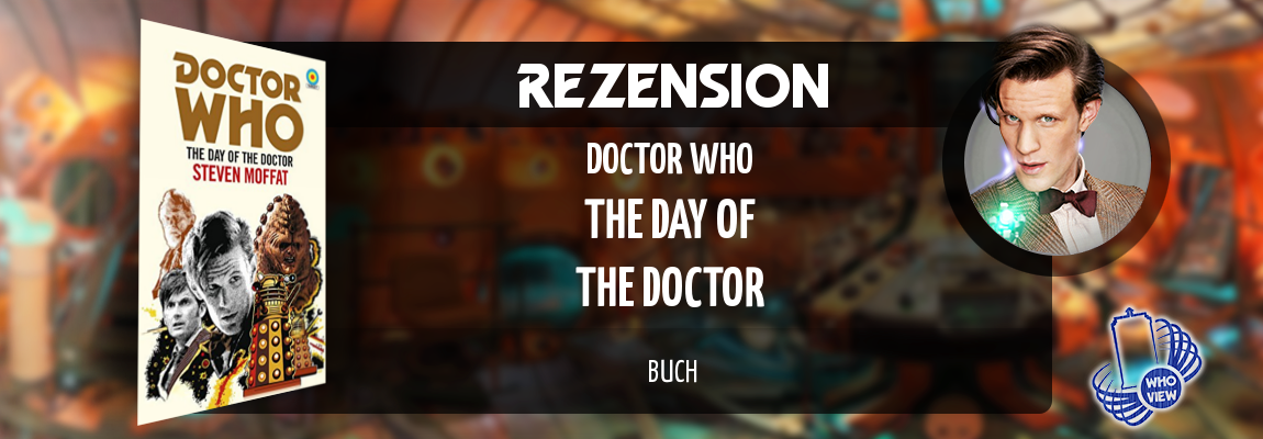 Rezension | Doctor Who – The Day of the Doctor | Buch