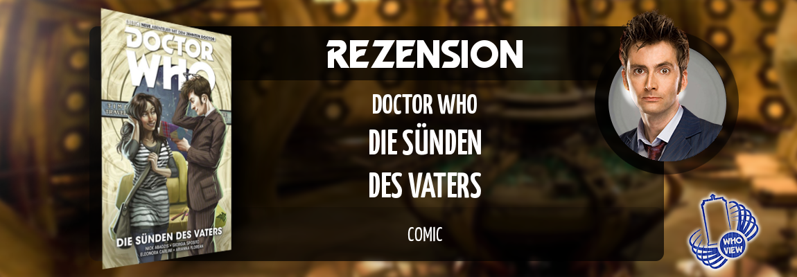 Rezension | Doctor Who: Der zehnte Doctor – Die Sünden des Vaters | Comic