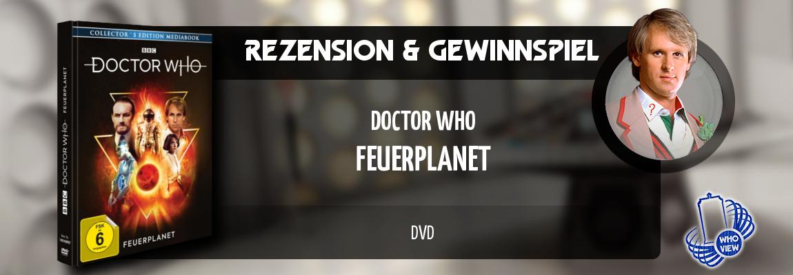 Rezension & Gewinnspiel | Doctor Who – Feuerplanet | Mediabook DVD