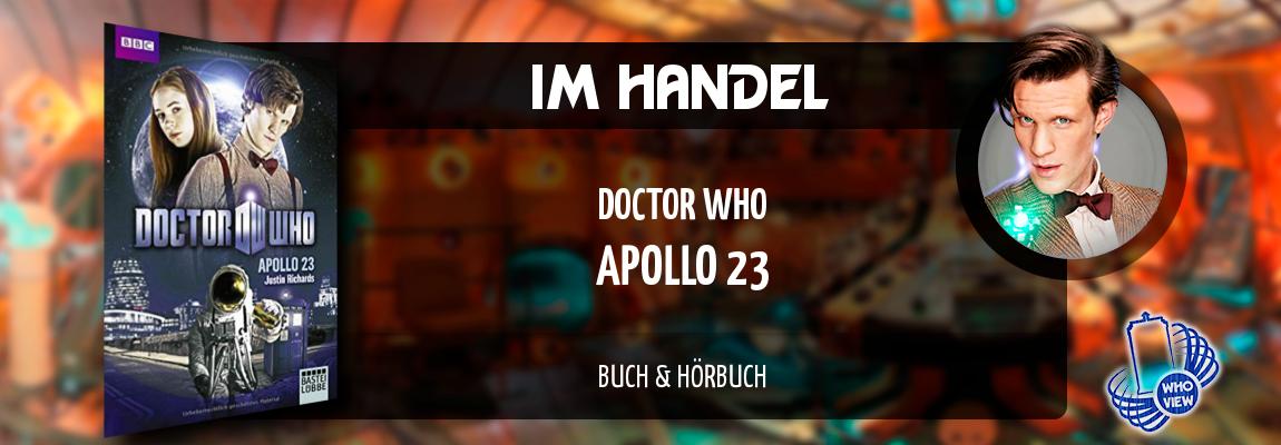 Im Handel | Doctor Who – Apollo 23 | Buch & Hörbuch