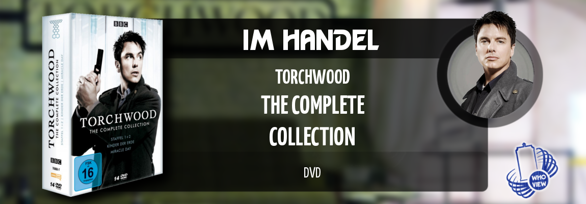 Im Handel | Torchwood – The Complete Collection | DVD
