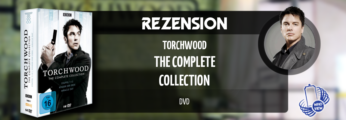 Rezension | Torchwood – The Complete Collection | DVD