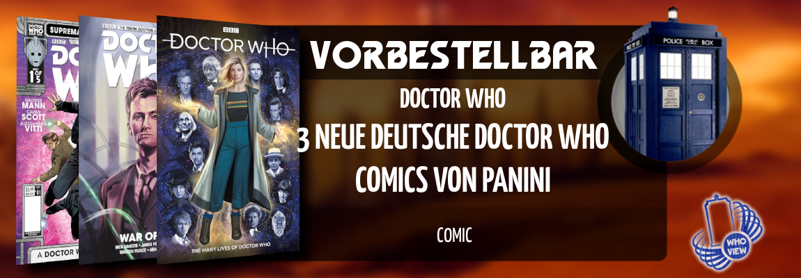 Vorbestellbar | 3 Neue deutsche Doctor Who Comics von Panini | Comic