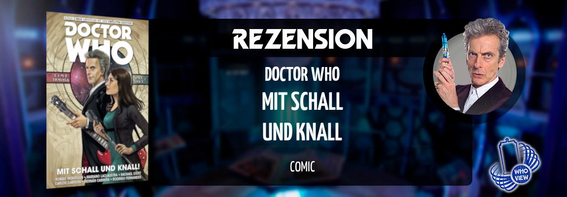 Rezension | Doctor Who: Der zwölfte Doctor – Mit Schall und Knall! | Comic
