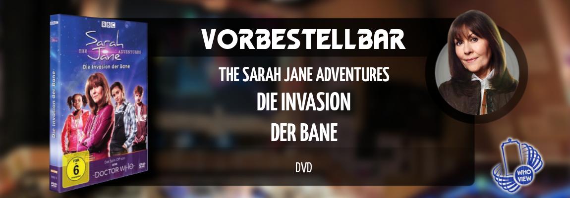 Vorbestellbar | The Sarah Jane Adventures – Die Invasion der Bane | DVD