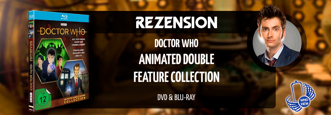 Rezension | Doctor Who – Animated Double Feature Collection | DVD & Blu-ray