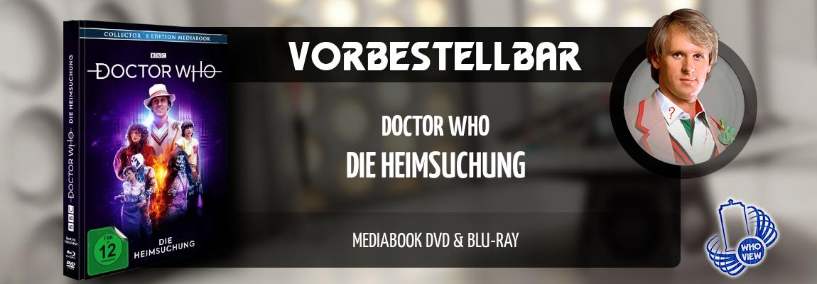 Vorbestellbar | Doctor Who – Die Heimsuchung | Mediabook DVD & Blu-ray