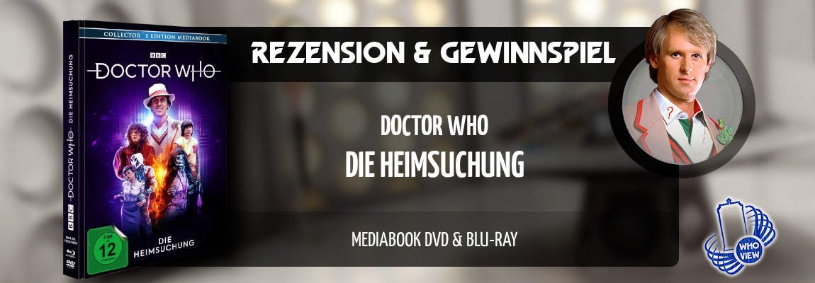 Rezension & Gewinnspiel | Doctor Who – Die Heimsuchung | Mediabook DVD & Blu-ray