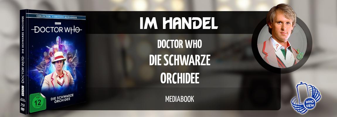 Im Handel | Doctor Who – Die schwarze Orchidee | Mediabook
