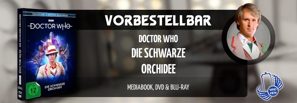 Vorbestellbar | Doctor Who – Die schwarze Orchidee | Mediabook, DVD & Blu-ray