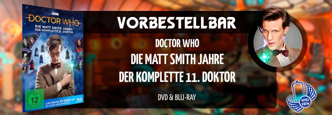 Vorbestellbar | Doctor Who: Die Matt Smith Jahre – Der komplette 11. Doktor | DVD & Blu-ray