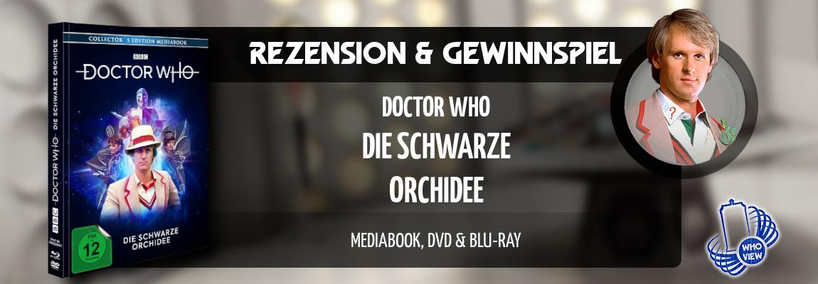Rezension & Gewinnspiel | Doctor Who – Die schwarze Orchidee | Mediabook DVD & Blu-ray