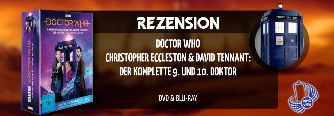 Rezension | Doctor Who – Christopher Eccleston & David Tennant: Der komplette 9. und 10. Doktor | DVD & Blu-Ray