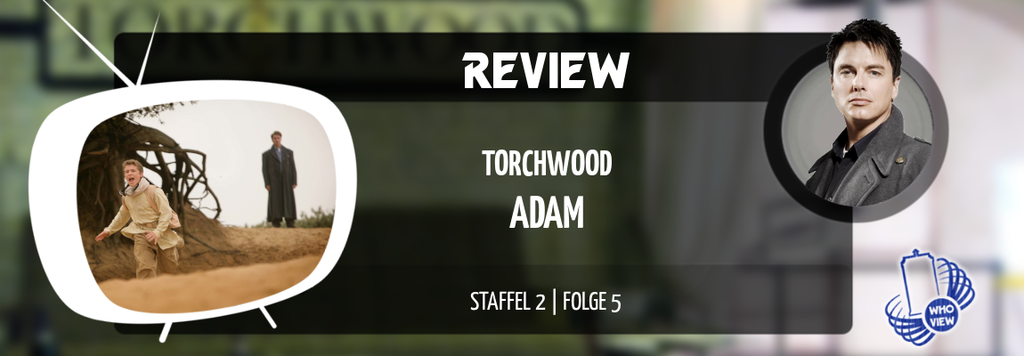 Review | Torchwood – 2×05 | Adam