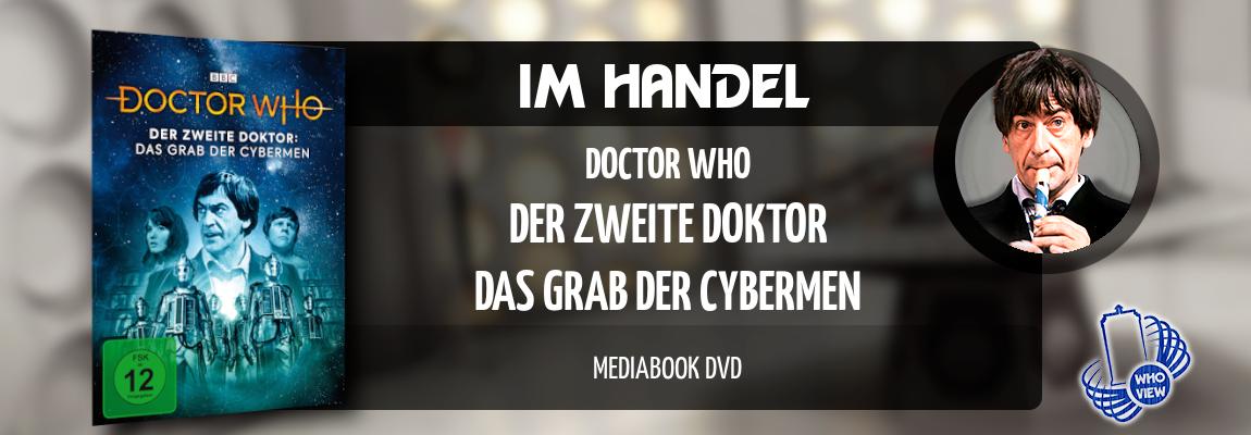 Im Handel | Doctor Who – Das Grab der Cybermen | Reguläres Mediabook