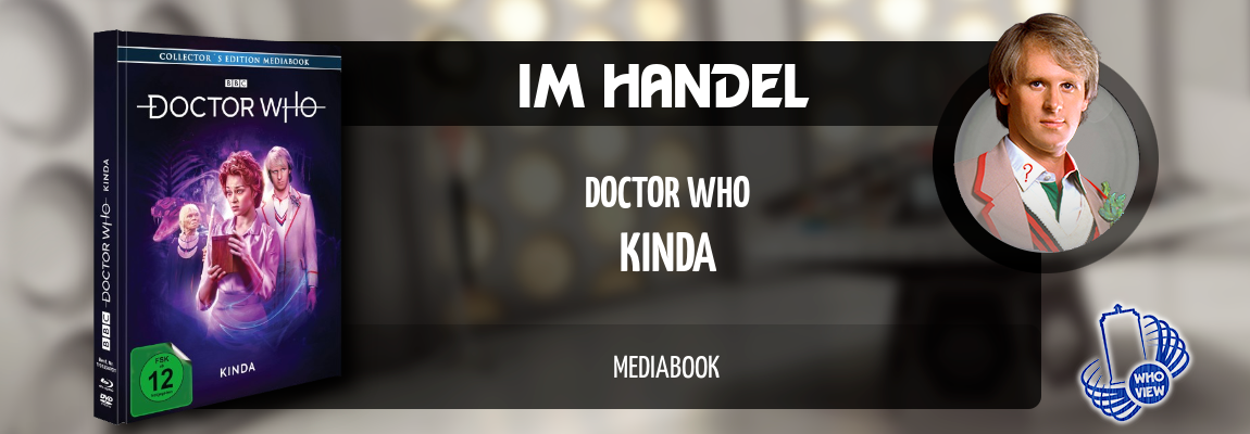 Im Handel | Doctor Who – Kinda | Mediabook