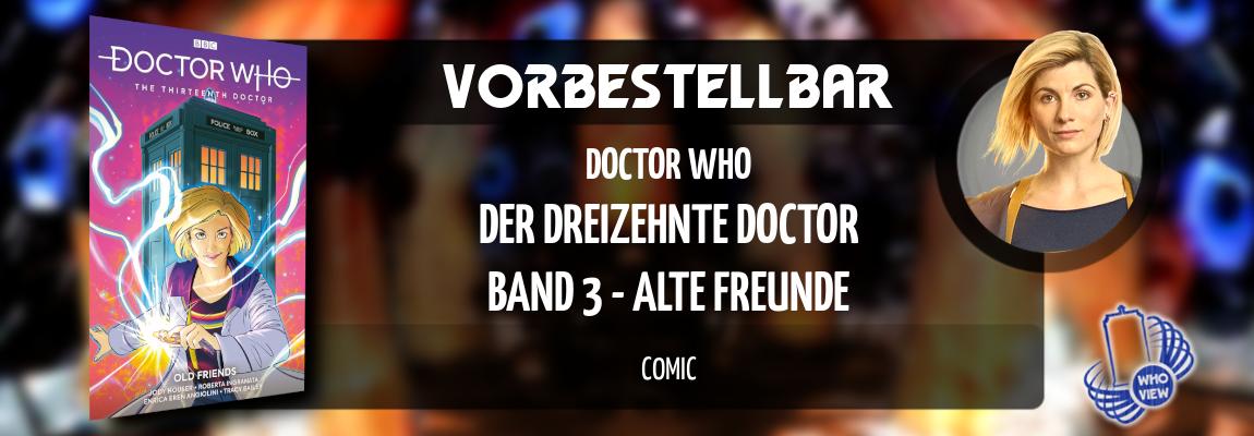 Vorbestellbar | Der dreizehnte Doctor: Band 3 – Alte Freunde | Comic