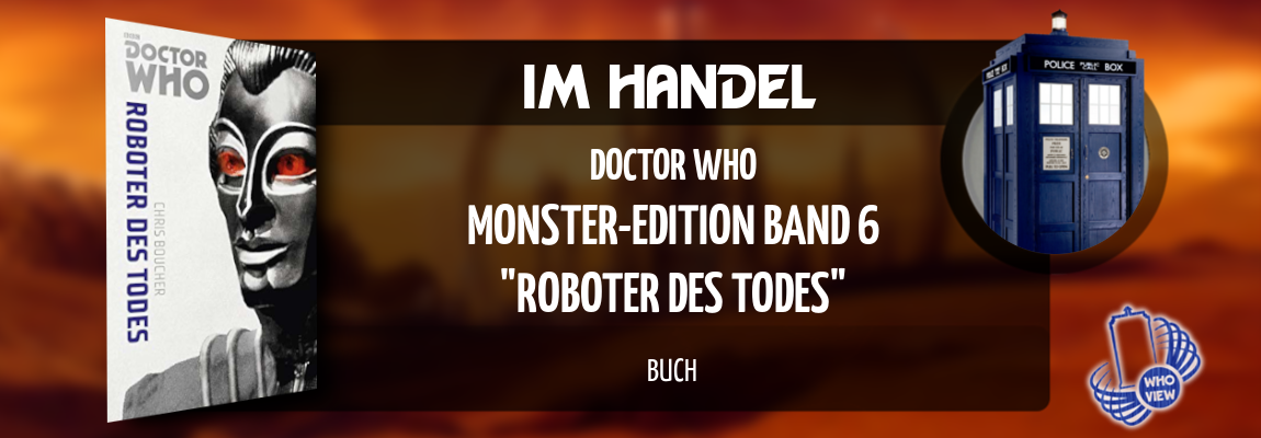 Im Handel | Doctor Who – Monster-Edition 6: Roboter des Todes | Buch