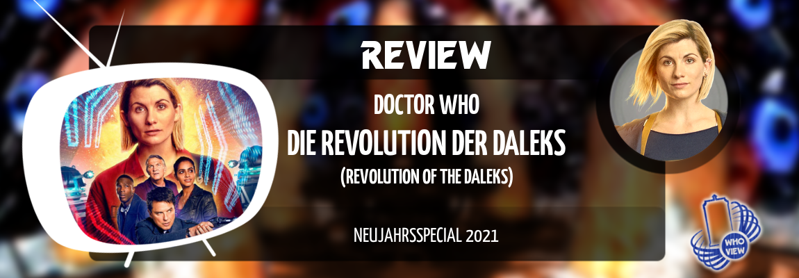 Review | Neujahrsspecial 2021 | Die Revolution der Daleks (Revolution of the Daleks)