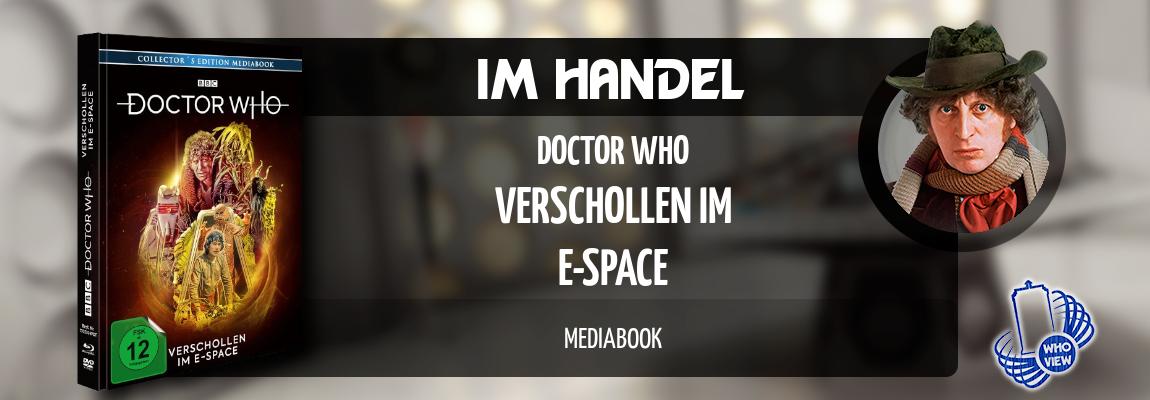 Im Handel | Doctor Who – Verschollen im E-Space | Mediabook, DVD & Blu-ray