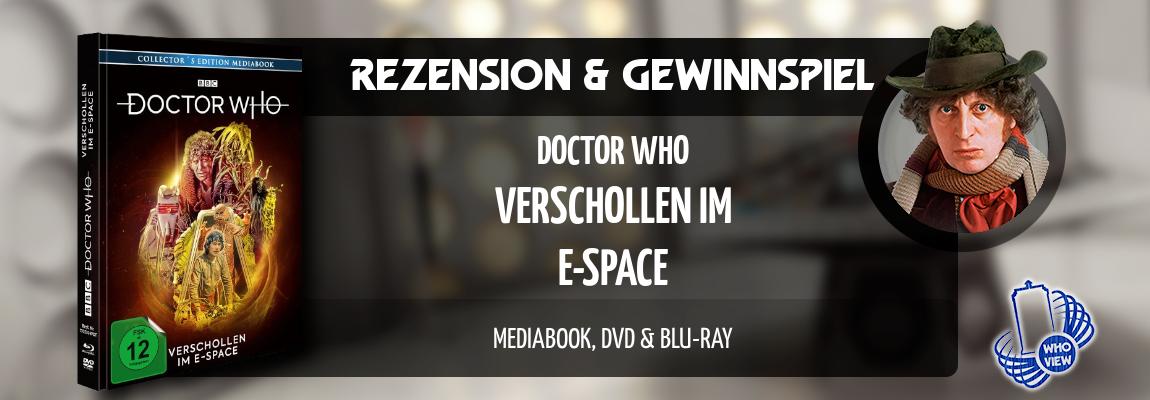 Rezension & Gewinnspiel | Doctor Who – Verschollen im E-Space | Mediabook