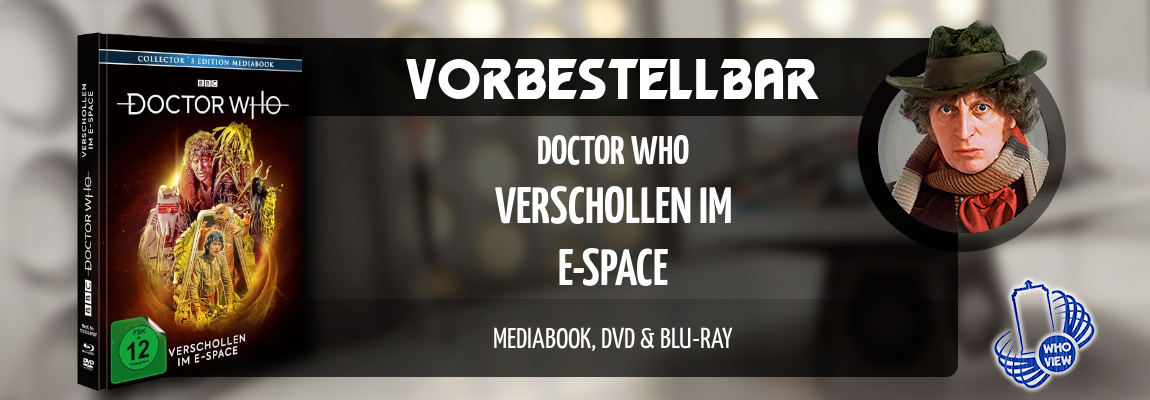 Vorbestellbar | Doctor Who – Verschollen im E-Space | Mediabook, DVD & Blu-ray