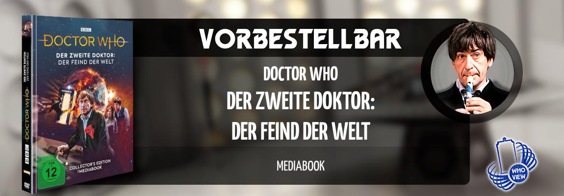 Vorbestellbar | Doctor Who – Der zweite Doktor: Der Feind der Welt | Mediabook
