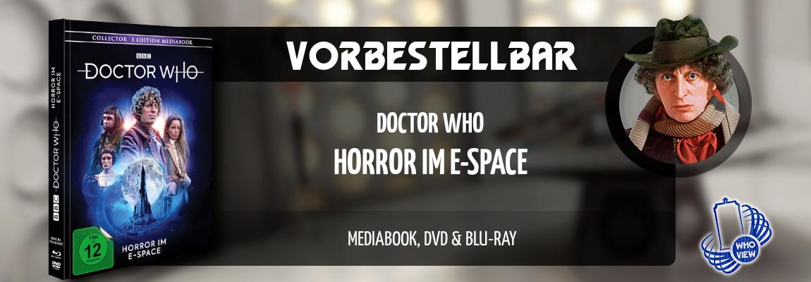 Vorbestellbar | Doctor Who – Horror im E-Space | Mediabook, DVD & Blu-ray
